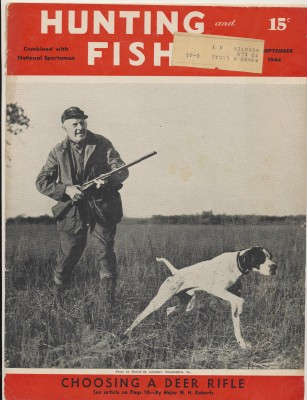Sept 1944 Hunting & Fishing National Sportsman Mag - Deer Rifles